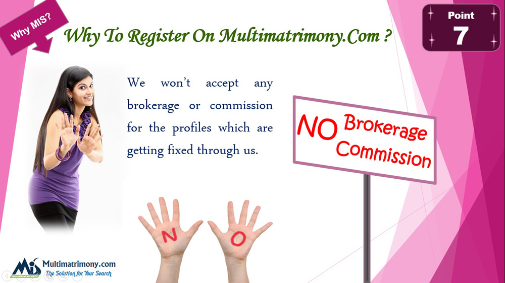 No Brokerage Commision - Register now Multimatrimony.com