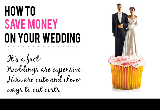 How To Save Money Planning A Wedding